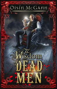 "Cover of ""The WIsdom of Dead Men"""