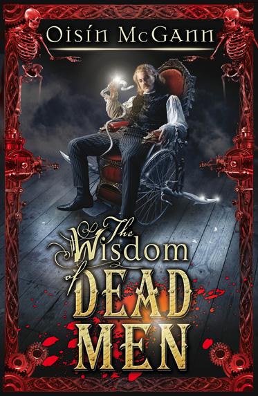 "Cover of ""The WIsdom of Dead Men"""