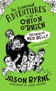 "Cover of ""Onion O'Brien and the Head of Ned Belly."""