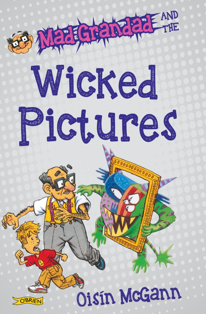 "Cover of ""Mad Grandad and the Wicked Pictures."""